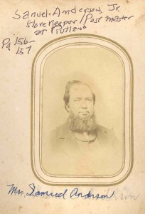 Samuel Anderson, Jr., the storekeeper at Governor's Bridge and Rutland, Davidsonville, Anne Arundel County, Maryland; namesake son of Samuel Anderson, Sr., and Elizabeth (Anderson) Anderson, of Woodwardville, MD. DE:77,89,107,116.
